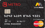 Mega MasterCard Metro